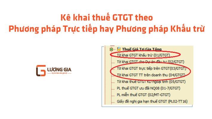 Kê khai Thuế theo PP khấu trừ hay trực tiếp Kế toán Lương Gia
